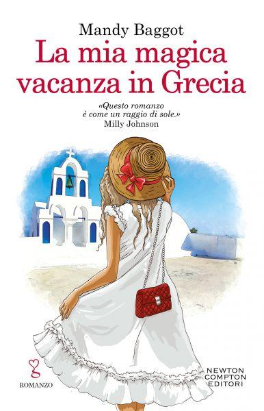 La mia magica vacanza in Grecia - Newton Compton Editori