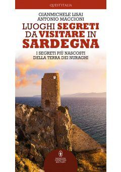 Luoghi segreti da visitare in Sardegna