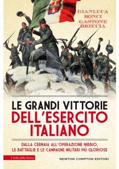 Le grandi vittorie dell'esercito italiano