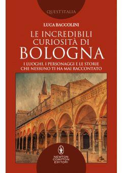 Le incredibili curiosità di Bologna