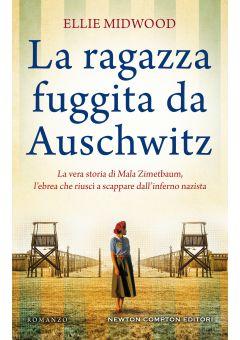 La ragazza fuggita da Auschwitz