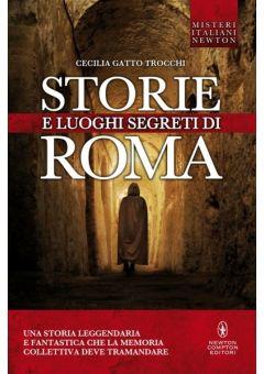 Storie e luoghi segreti di Roma