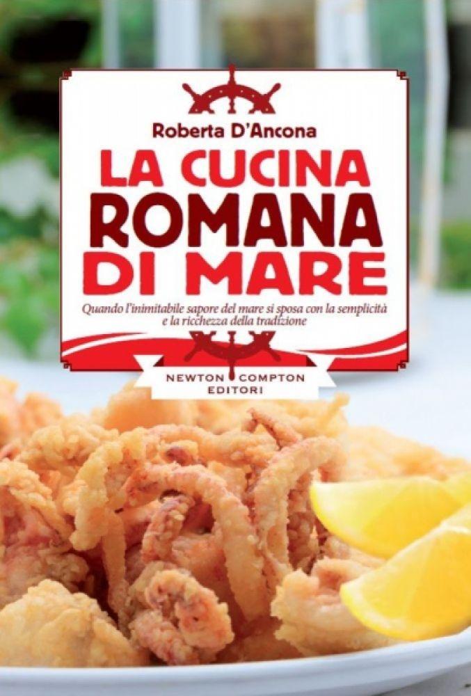 La cucina romana di mare newton compton editori for Cucina romana antica