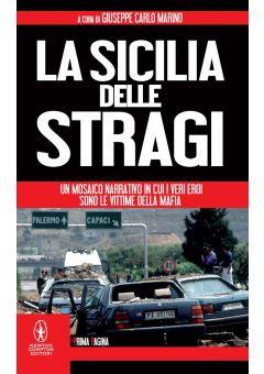 La Sicilia delle stragi