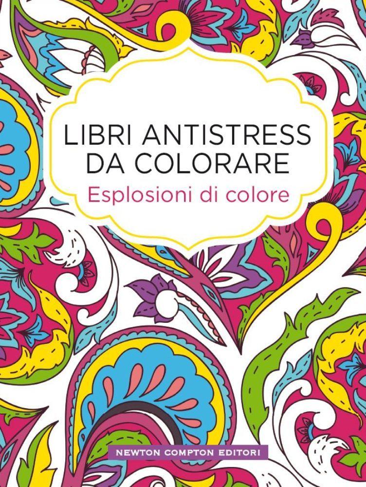 Libri antistress da colorare esplosioni di colore - Immagini di colorare le pagine del libro da colorare ...
