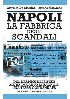 Napoli. La fabbrica degli scandali