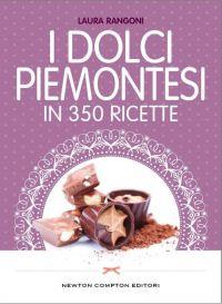 Newton compton editori cucina italiana newton for Ricette piemontesi