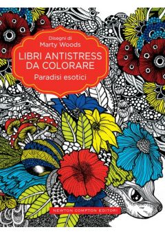 Libri antistress da colorare. Paradisi esotici