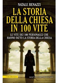 La storia della Chiesa in 100 vite