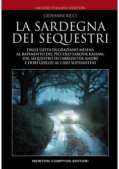La Sardegna dei sequestri
