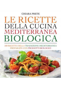 Le ricette della cucina mediterranea biologica