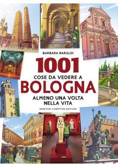 1001 cose da vedere a Bologna almeno una volta nella vita