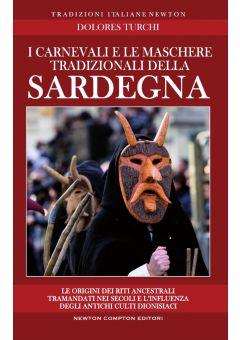 I carnevali e le maschere tradizionali della Sardegna