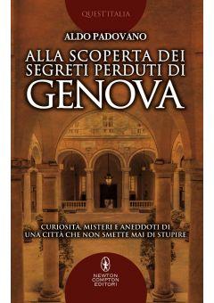 Alla scoperta dei segreti perduti di Genova