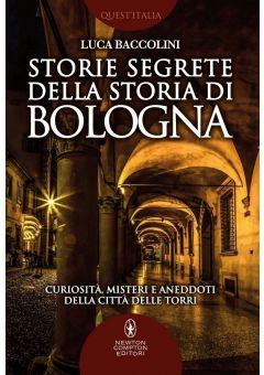 Storie segrete della storia di Bologna