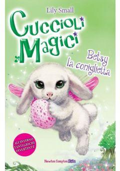 Cuccioli magici. Betsy la coniglietta