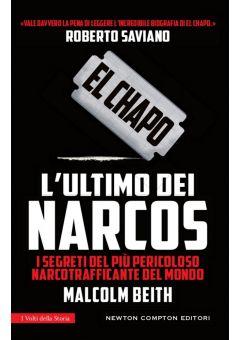 El Chapo. L'ultimo dei narcos