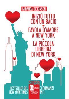 Iniziò tutto con un bacio - Favola d'amore a New York - La piccola libreria di New York