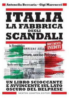 Italia. La fabbrica degli scandali
