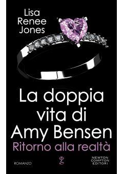 La doppia vita di Amy Bensen. Ritorno alla realtà