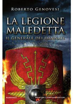 La legione maledetta. Il generale dei dannati