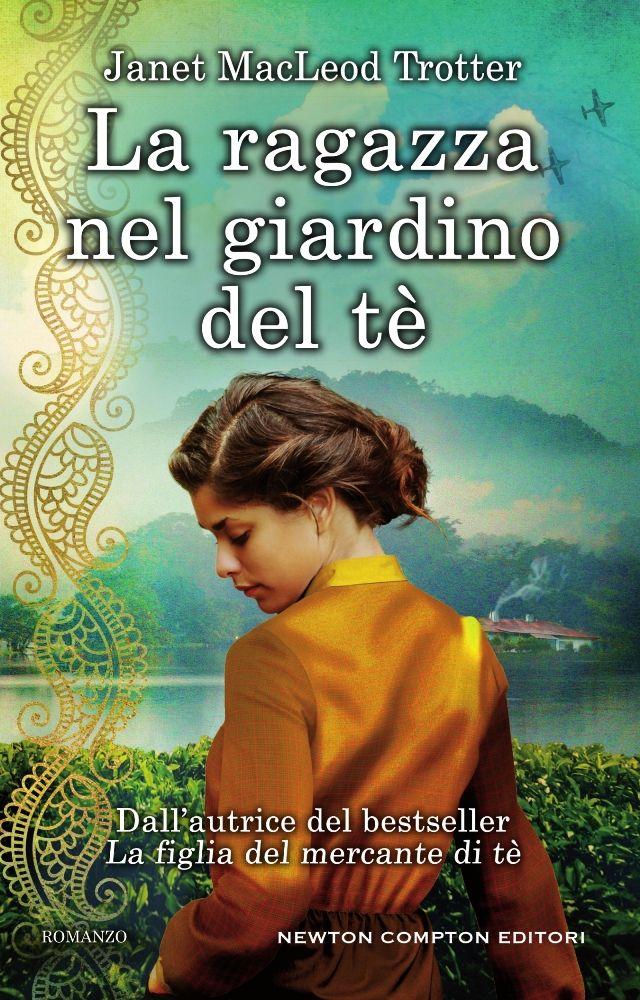 La ragazza nel giardino del t newton compton editori - Giardino del te ...