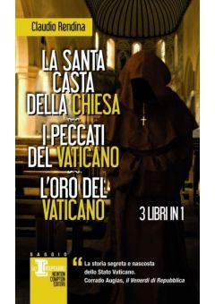 La santa casta della Chiesa - I peccati del Vaticano - L'oro del Vaticano
