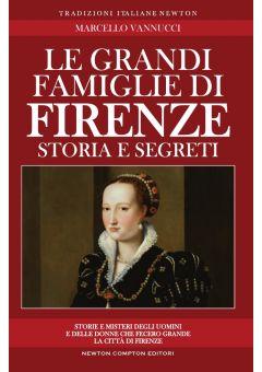 Le grandi famiglie di Firenze