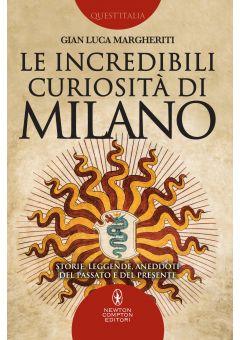 Le incredibili curiosità di Milano