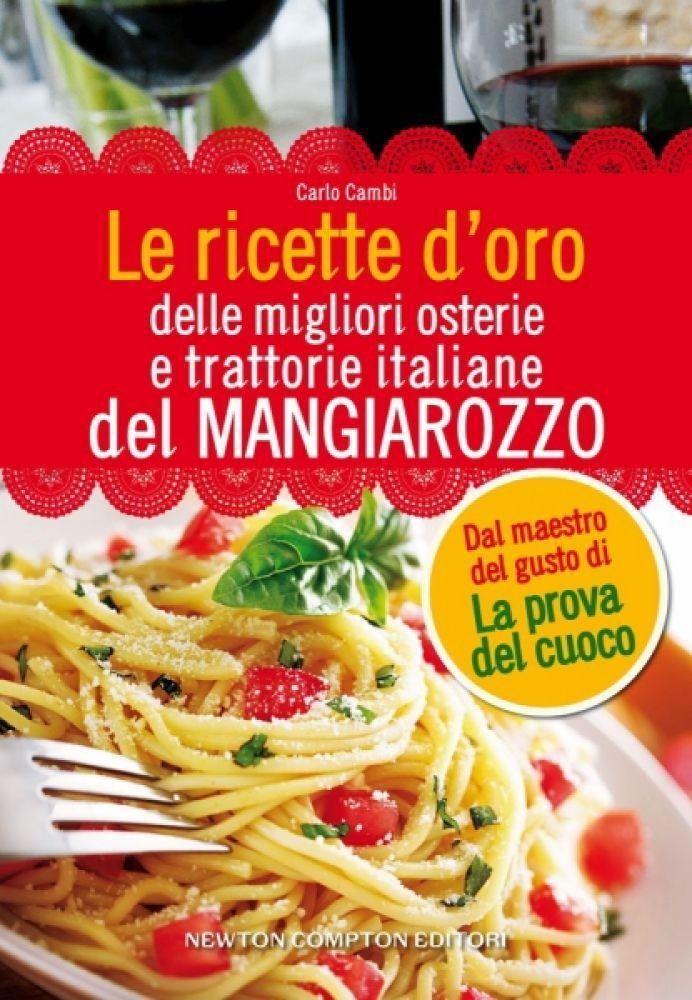 365 ricette della cucina italiana ricette casalinghe - Cucina italiana ricette ...