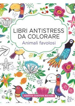 Libri antistress da colorare. Animali favolosi