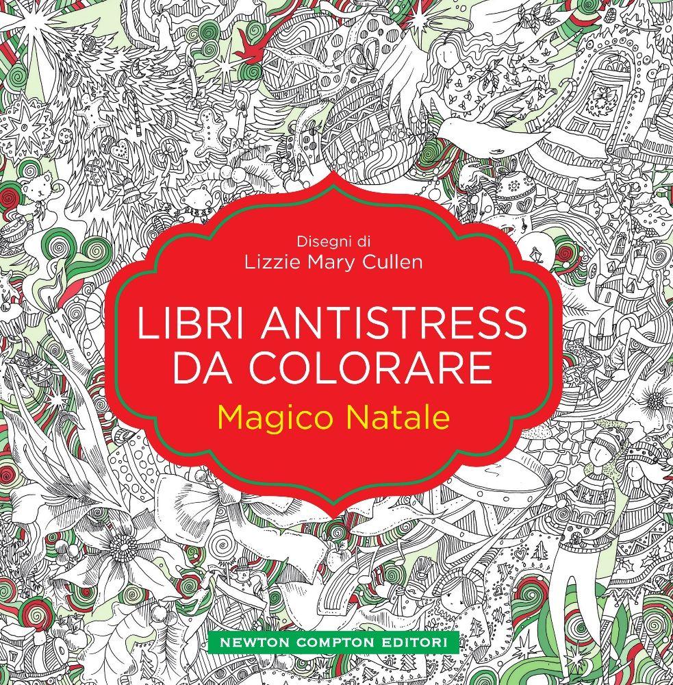 Libri antistress da colorare magico natale newton - Libri da colorare gratuiti da stampare ...