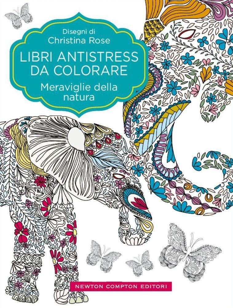 Libri antistress da colorare meraviglie della natura - Immagini da colorare della natura ...