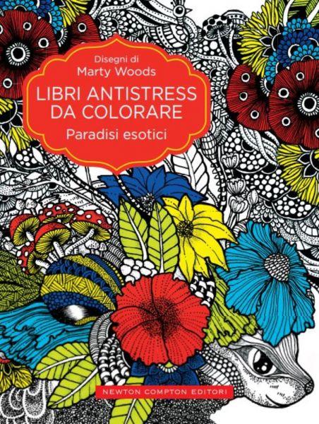 Libri Antistress Da Colorare Paradisi Esotici