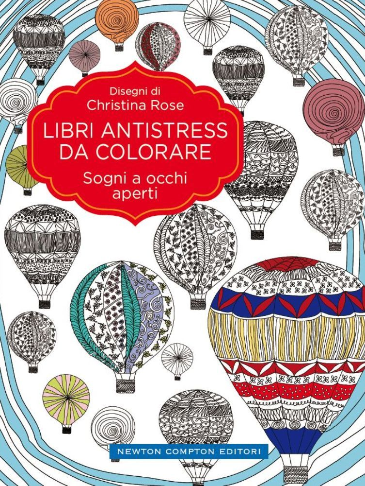 Libri antistress da colorare sogni a occhi aperti - Libri da colorare gratuiti da stampare ...