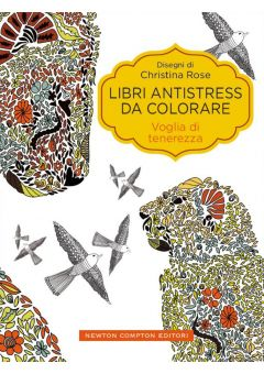 Libri antistress da colorare. Voglia di tenerezza