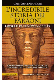 L'incredibile storia dei faraoni