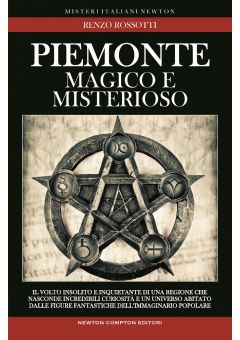 Piemonte magico e misterioso
