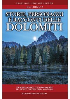 Storie, personaggi e racconti delle Dolomiti