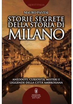 Storie segrete della storia di Milano
