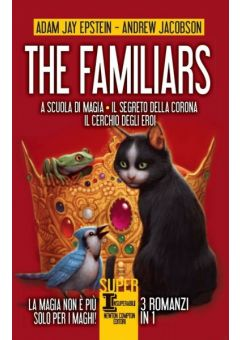 The Familiars. 3 romanzi in 1