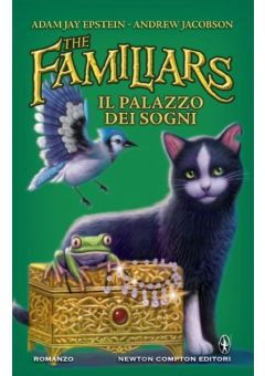The Familiars. Il palazzo dei sogni